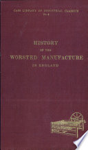 History of the Worsted Manufacture in England