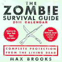 2011 CALENDARS   THE ZOMBIE SURVIVAL GUIDE