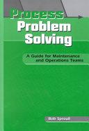 Process Problem Solving