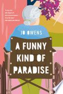 A Funny Kind of Paradise Book PDF