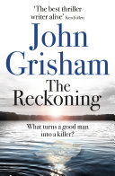 The Reckoning : mississippi, to tell the story of an...
