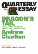 Dragon's Tail : about australia's long boom. around...