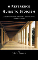 A Reference Guide to Stoicism That Addressed Human Happiness This Book Is