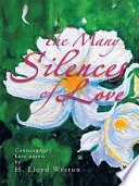The Many Silences Of Love