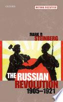The Russian Revolution  1905 1921
