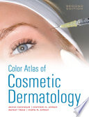 Color Atlas of Cosmetic Dermatology  Second Edition