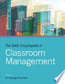 The SAGE Encyclopedia of Classroom Management