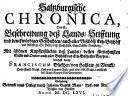 Saltzburgische Chronica