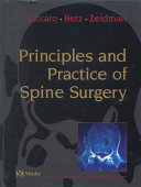 Principles And Practice Of Spine Surgery : manage a full range of spinal disorders....