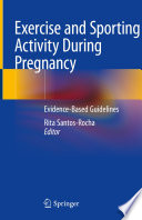 Exercise and Sporting Activity During Pregnancy