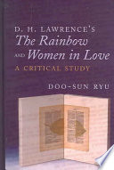 D.H. Lawrence's The Rainbow and Women in Love