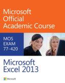 Exam 77 420 Microsoft Excel 2013