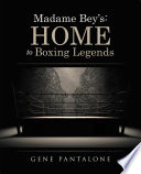 Madame Bey S Home To Boxing Legends