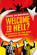 Welcome to Hell?