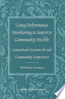 Using Performance Monitoring to Improve Community Health