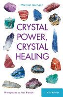 Crystal Power  Crystal Healing