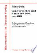 Vom Fernsehen und Radio der DDR zur ARD