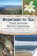 The Mountains to Sea Trail Across North Carolina