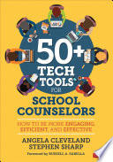50 Tech Tools For School Counselors