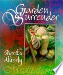 Garden Surrender