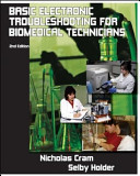 Basic Electronic Troubleshooting for Biomedical Technicians
