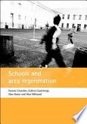 Schools and Area Regeneration