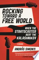 Rocking Toward a Free World Book PDF