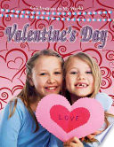 Valentine's Day And How It Is Celebrated Throughout The World