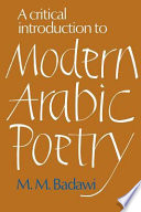 A Critical Introduction to Modern Arabic Poetry Arabic Poetry Over The Last 150