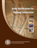 Guide Specifications for Highway Construction, 9th Edition