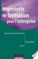 Ingénierie de formation pour l'entreprise - 3e éd.