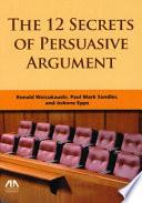 The 12 Secrets of Persuasive Argument