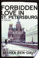 Forbidden Love in St  Petersburg  A Thriller