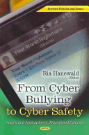 From Cyber Bullying to Cyber Safety