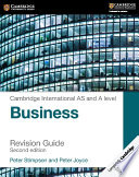 Cambridge International As And A Level Business Revision Guide book