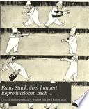 Franz Stuck    ber hundert Reproductionen nach Gem  lden und plastischen Werken  Handzeichnungen und Studien
