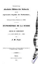 Hyposométrie de la Suisse etc