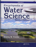 Encyclopedia Of Water Science Second Edition Two Volume Set Print Version
