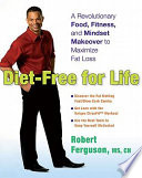 Diet Free for Life