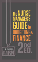 The Nurse Manager S Guide To Budgeting Finance