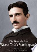 My Inventions Nikola Tesla s Autobiography