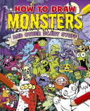 How to Draw Monsters and Other Scary Stuff