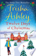 Twelve Days of Christmas  A bestselling Christmas read to devour in one sitting  Book PDF