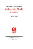 Gesammelte Werke: Bd. Die Weber. Kollege Crampton. Der Biberpelz. Hanneles Himmelfahrt