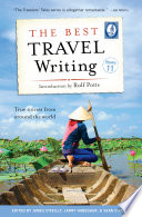 The Best Travel Writing Volume 11 book