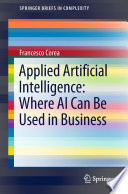 Applied Artificial Intelligence  Where AI Can Be Used In Business