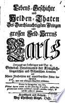 Lebens-Geschichte und Helden-Thaten Carls, Herzogs von Lothringen und Bar