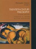 Philosophic Classics  Twentieth century philosophy  2nd ed