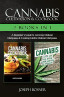 Cannabis Cultivation And Cookbook 2 Books In 1