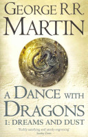 . A Dance with Dragons .